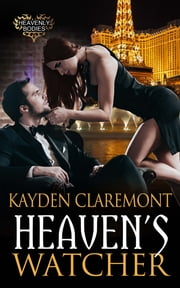 Heaven's Watcher ebook by Kayden  Claremont