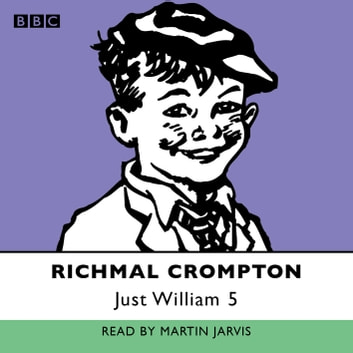 Just William - Volume 2 audiobook by Richmal Crompton