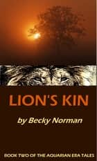 Lion's Kin ebook by Becky Norman