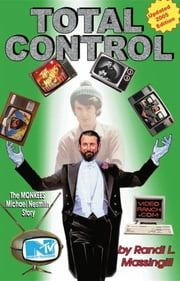 Total Control: The Monkees Michael Nesmith Story ebook by Randi L Massingill