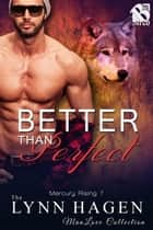 Better than Perfect ebook by