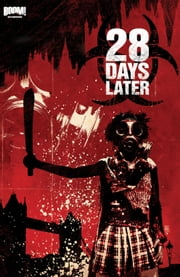28 Days Later Vol. 2 - Bend in the Road ebook by Michael Alan Nelson, Declan Shalvey, Alejandro Aragon