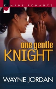 One Gentle Knight ebook by Wayne Jordan