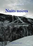 Nuits noires ebook by John Steinbeck