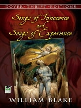 Songs of Innocence and Songs of Experience ebook by William Blake