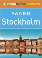 Stockholm (Rough Guides Snapshot Sweden) ebook by Rough Guides