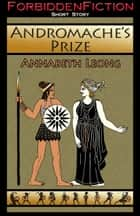 Andromache's Prize ebook by