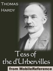 Tess Of The D'Urbervilles (Mobi Classics) ebook by Thomas Hardy