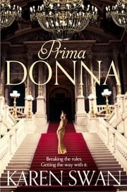 Prima Donna ebook by Karen Swan
