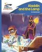 Reading Planet - Aladdin and the Lamp - Blue: Rocket Phonics ebook by Ian Macdonald
