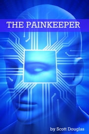 The Painkeeper ebook by Scott Douglas