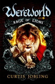 Rage of Lions ebook by Curtis Jobling