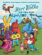 Herr Wolke - Ein Fall fürs Alphabet ebook by Rolf Barth