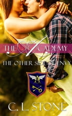 The Academy - The Other Side of Envy, The Ghost Bird Series #8
