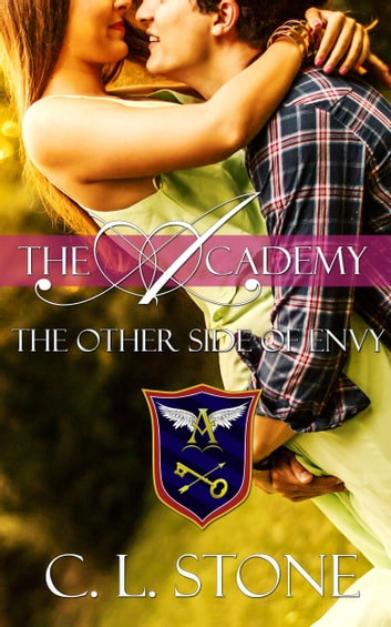 The Academy - The Other Side of Envy - The Ghost Bird Series #8 ebook by C. L. Stone