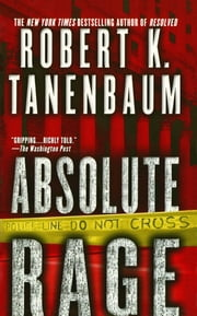 Absolute Rage ebook by Robert K. Tanenbaum