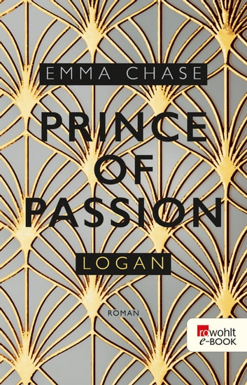Prince of Passion – Logan eBook by Emma Chase