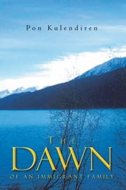 The Dawn ebook by Pon Kulendiren