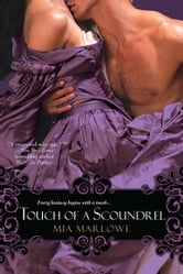 Touch of a Scoundrel ebook by Mia Marlowe
