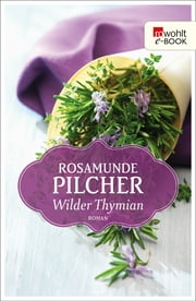Wilder Thymian ebook by Rosamunde Pilcher