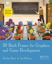 3D Math Primer for Graphics and Game Development, 2nd Edition ebook by Fletcher Dunn,Ian Parberry