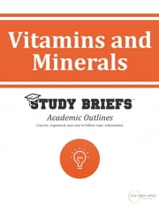 Vitamins and Minerals ebook by Little Green Apples Publishing, LLC ™