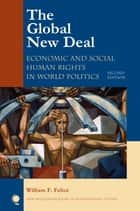 The Global New Deal ebook by William F. Felice