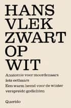 Zwart op wit ebook by Hans Vlek