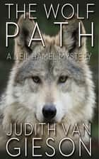 The Wolf Path ebook by