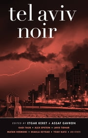 Tel Aviv Noir ebook by Kobo.Web.Store.Products.Fields.ContributorFieldViewModel