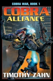 Cobra Alliance: Cobra War Book I ebook by Timothy Zahn