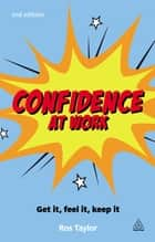 Confidence at Work ebook by Ros Taylor