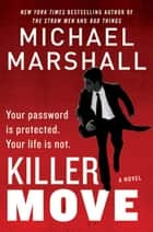 Killer Move ebook by Michael Marshall