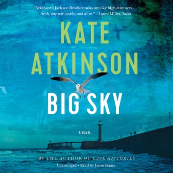 Big Sky audiobook by Kate Atkinson