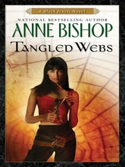 Tangled Webs ebook by Anne Bishop
