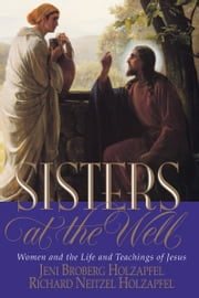 Sisters at the Well ebook by Richard Neitzel Holzapfel