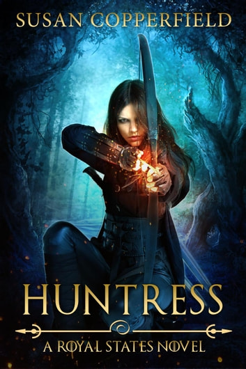 Huntress: A Royal States Novel ebook by Susan Copperfield