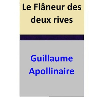 Le Flâneur des deux rives ebook by Guillaume Apollinaire