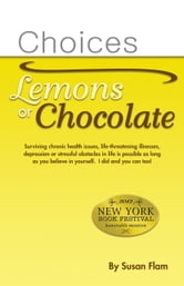 Choices: Lemons or Chocolate ebook by Susan Flam