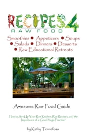 Awesome Raw Food Guide ebook by Kathleen Tennefoss