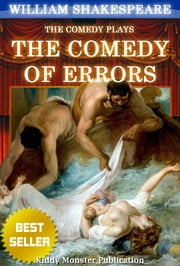 The Comedy of Errors By William Shakespeare - With 30+ Original Illustrations,Summary and Free Audio Book Link ebook by William Shakespeare