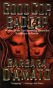 Good Cop, Bad Cop ebook by Barbara D'Amato