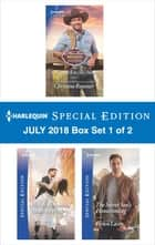 Harlequin Special Edition July 2018 Box Set - Book 1 of 2 - A Maverick to (Re)Marry\How to Romance a Runaway Bride\The Secret Son's Homecoming 電子書 by Christine Rimmer, Teri Wilson, Helen Lacey