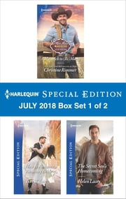 Harlequin Special Edition July 2018 Box Set - Book 1 of 2 - A Maverick to (Re)Marry\How to Romance a Runaway Bride\The Secret Son's Homecoming ebook by Christine Rimmer, Teri Wilson, Helen Lacey