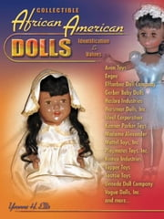 eBook Collectible African American Dolls ebook by Ellis, Yvonne