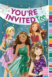 You're Invited Too ebook by Jen Malone,Gail Nall