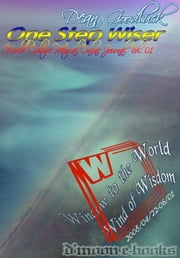 One Step Wiser - World Culture Pictorial Online Journal Vol. 01 ebook by Dean Goodluck