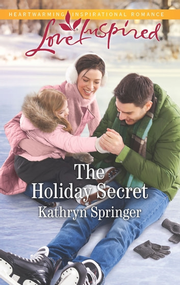 The Holiday Secret ebook by Kathryn Springer