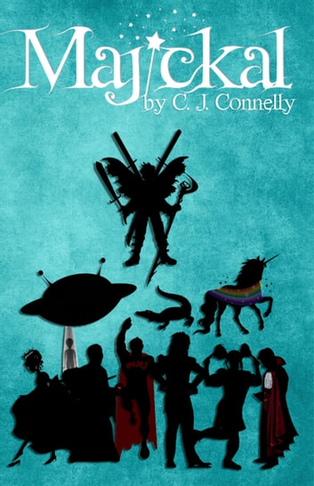 Majickal - Crackle Dust, #1 ebook by C. J. Connelly