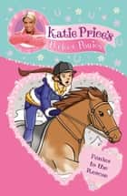 Katie Price's Perfect Ponies: Ponies to the Rescue - Book 6 ebook by Katie Price